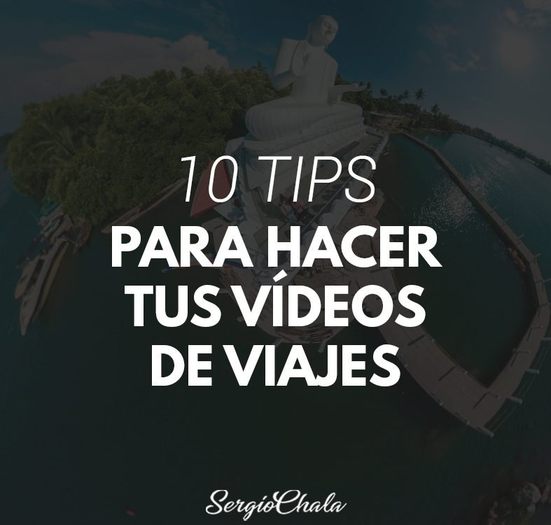 TIPS VIDEOS VIAJES